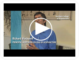 Northern College of Acupuncture Principal Richard Blackwell talks about how we help our students to become great acupuncturists.